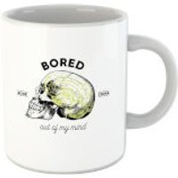 Bored Out Of My Mind Mug