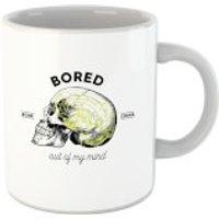 Bored Out Of My Mind Mug