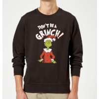 The Grinch Dont Be A Grinch Christmas Sweatshirt - Black - M - Black