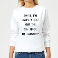 Santa I'm Usually Nice But The Gin Made Me Naughty Women's Christmas Sweatshirt - White - M - White