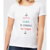 Santa Claus Is Coming To Town Women's Christmas T-Shirt - White - L - White