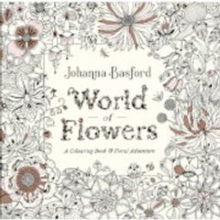 World of Flowers by Johanna Basford (Paperback)