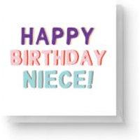Happy Birthday Niece Square Greetings Card (14.8cm x 14.8cm) - Niece Gifts