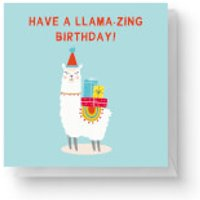 Have A Llama-Zing Birthday Square Greetings Card (14.8cm x 14.8cm)