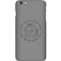 Fluff You Phone Case for iPhone and Android - iPhone 6 Plus - Snap Case - Matte