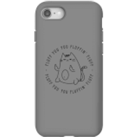 Fluff You Phone Case for iPhone and Android - iPhone 8 - Tough Case - Matte