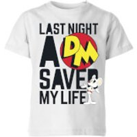 Danger Mouse Last Night A DM Saved My Life Kids' T-Shirt - White - 11-12 Years - White - Life Gifts