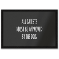 All Guests Must Be Approved By The Dog Entrance Mat - Dog Gifts