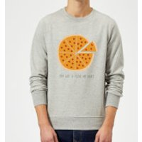 You Got A Pizza My Heart Sweatshirt - Grey - L - Grey
