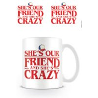 Stranger Things (Shes Our Friend) Mug - Friend Gifts
