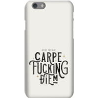 Carpe F*cking Diem Phone Case for iPhone and Android - iPhone 6 Plus - Snap Case - Gloss