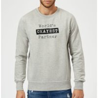 World's Okayest Partner Sweatshirt - Grey - XL - Grey