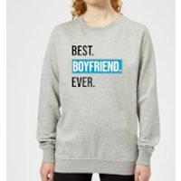 Best Boyfriend Ever Women's Sweatshirt - Grey - XXL - Grey - Boyfriend Gifts