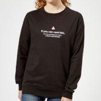 Standing Too Close, I Have A Boyfriend Women's Sweatshirt - Black - L - Black - Boyfriend Gifts