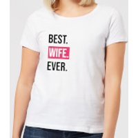 Best Wife Ever Women's T-Shirt - White - L - White