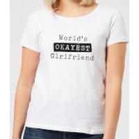World's Okayest Girlfriend Women's T-Shirt - White - 5XL - White - Girlfriend Gifts