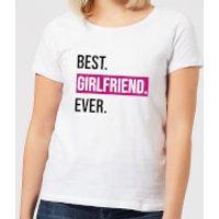 Best Girlfriend Ever Women's T-Shirt - White - 5XL - White - Girlfriend Gifts