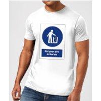 Put Your Sh*t In The Bin Men's T-Shirt - White - S - White