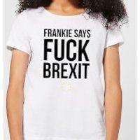 Frankie Say Fuck Brexit Women's T-Shirt - White - XS - White
