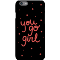 You Go Girl Phone Case for iPhone and Android - Samsung S6 - Snap Case - Gloss