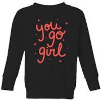 You Go Girl Kids' Sweatshirt - Black - 3-4 Years - Black