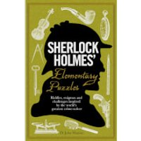 Sherlock Holmes' Elementary Puzzles (Hardback) - Sherlock Holmes Gifts