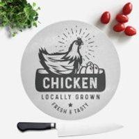 Chicken Locally Grown Round Chopping Board - Chicken Gifts