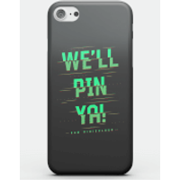 How Ridiculous We'll Pin Ya! Phone Case for iPhone and Android - iPhone 6 Plus - Snap Case - Matte