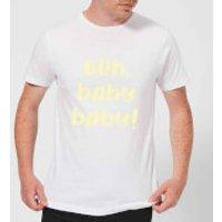 Ooh Baby Baby Men's T-Shirt - White - XXL - White
