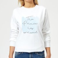 The Prince Has Arrived Women's Sweatshirt - White - 3XL - White