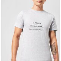 Lanre Retro If Plan A Doesn't Work, Find Another Plan A Men's T-Shirt - Grey - XXL - Grey - Work Gifts