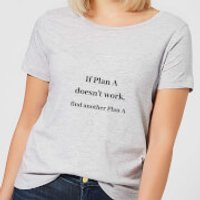 Lanre Retro If Plan A Doesn't Work, Find Another Plan A Women's T-Shirt - Grey - XL - Grey