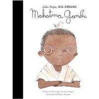 Bookspeed: Little People Big Dreams: Mahatma Gandhi
