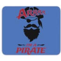 Arrrr Im A Pirate Mouse Mat - Pirate Gifts