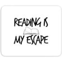 Reading Is My Escape Mouse Mat - Reading Gifts