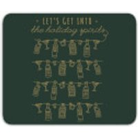 Let's Get Into The Christmas Spirits Mouse Mat - Spirits Gifts