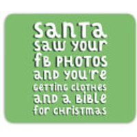 Santa Saw Your FB Photos Mouse Mat - Photos Gifts