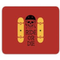 Ride Or Die Skateboard Mouse Mat - Skateboard Gifts
