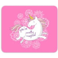 You Are Pretty Magical Unicorn Mouse Mat - Pretty Gifts