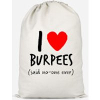 I Love Burpees Cotton Storage Bag - Large