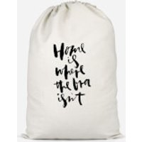Home Is Where The Bra Isn't Cotton Storage Bag - Large - Bra Gifts