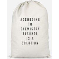 Alcohol Is A Solution Cotton Storage Bag - Large