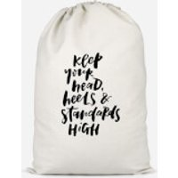 Keep Your Head, Heels And Standards High Cotton Storage Bag - Large - Heels Gifts