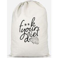 F**k Your Diet Cotton Storage Bag - Large