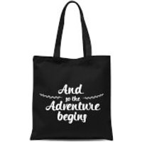 And The Adventure Begins Tote Bag - Black - Adventure Gifts