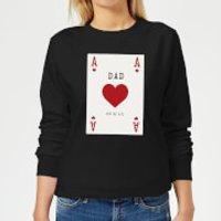 Dad You're Ace Women's Sweatshirt - Black - XXL - Black