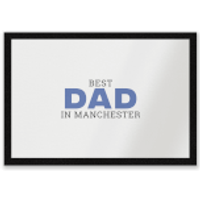 Best Dad In Manchester Entrance Mat - Manchester Gifts