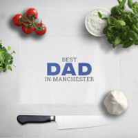 Best Dad In Manchester Chopping Board - Manchester Gifts