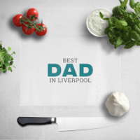 Best Dad In Liverpool Chopping Board - Liverpool Gifts