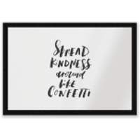 Spread Kindness Around Like Confetti Entrance Mat